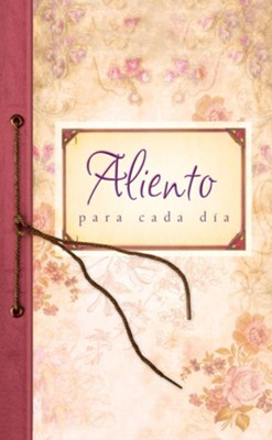 Aliento para cada dia: Everyday Encouragement - eBook  -     By: Pamela L. McQuade
