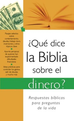 ?Que dice la Biblia sobre el dinero?: What the Bible Says About Money - eBook  -
