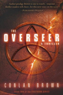 The Overseer: A Thriller - eBook  -     By: Conlan Brown