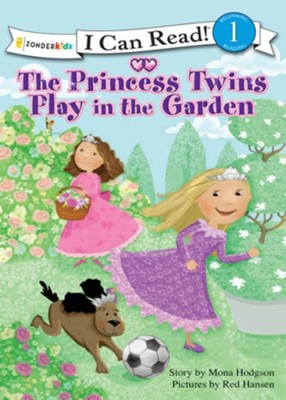The Princess Twins Play in the Garden - eBook  -     By: Mona Hodgson