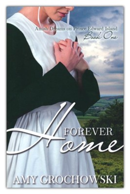 #1: Forever Home  -     By: Amy Grochowski