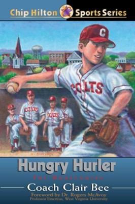 Hungry Hurler: The Homecoming - eBook  -     By: Clair Bee