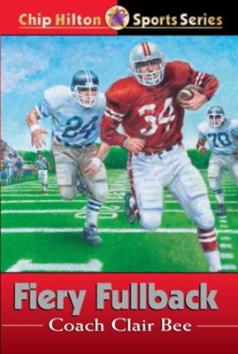 Fiery Fullback - eBook  -     By: Clair Bee