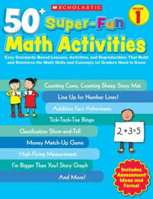 50+ Super-Fun Math Activities: Grade 1: Math Skills and Concepts 1st Graders Need to Know  -     By: Cecilia Dinio-Durkin