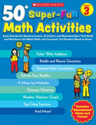 50+ Super-Fun Math Activities: Grade 3: Math Skills and Concepts 3rd Graders Need to Know  -     By: Carolyn Ford Brunetto