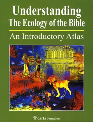 Understanding the Ecology of the Bible   -     By: Paul H. Wright