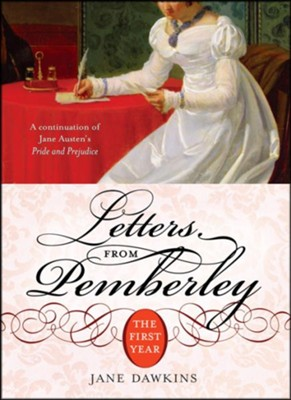 Letters from Pemberley: The First Year  -     By: Jane Dawkins