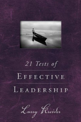 21 Tests of Effective Leadership - eBook  -     By: Larry Kreider