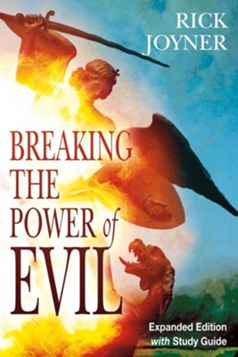 Breaking the Power of Evil Expanded Edition - eBook  -     By: Rick Joyner