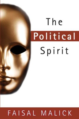 The Political Spirit - eBook  -     By: Faisal Malick
