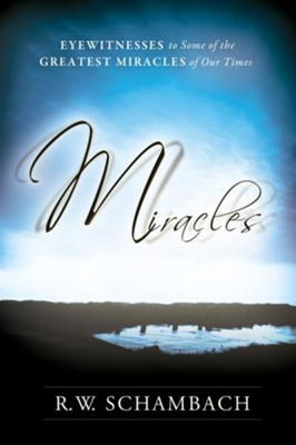 Miracles - eBook  -     By: R.W. Schambach