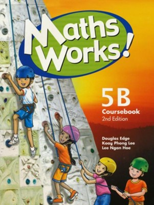 Singapore Math Works! Coursebook 5B, 2nd Edition   -
