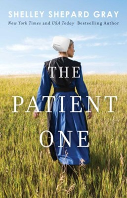 The Patient One #1  -     By: Shelly Shepard Gray