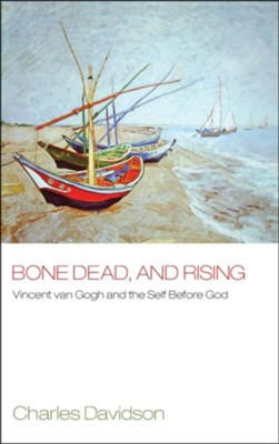 Bone Dead, and Rising  -     By: Charles Davidson