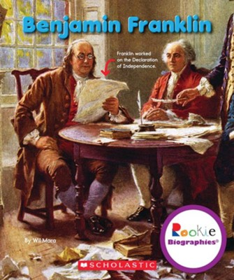 Benjamin Franklin  -     By: Wil Mara