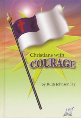 Christians with Courage (Grade 6 Resource Book)   -