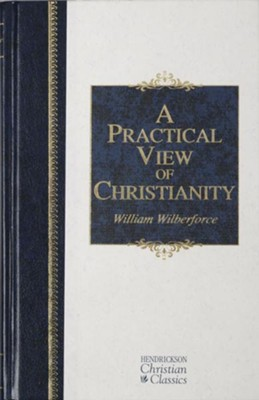 A Practical View of Christianity - eBook  -     By: William Wilberforce