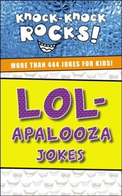 LOL-apalooza: More Than 444 Jokes for Kids  -