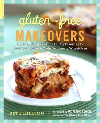 Gluten-Free Makeovers  -     By: Beth Hillson