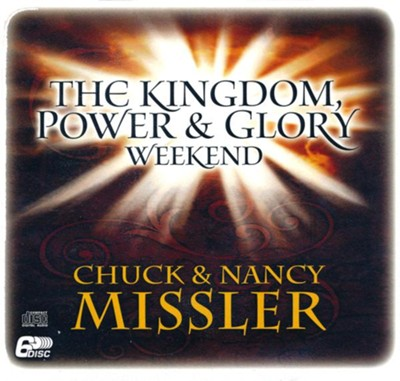 Kingdom Power and Glory Weekend - unabridged audio book on CD  -     By: Chuck Missler, Nancy Missler