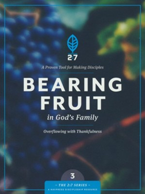 Bearing Fruit in God's Family  -     By: The Navigators