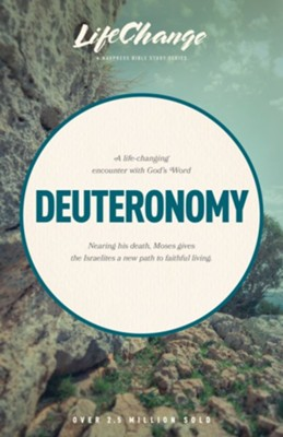 Deuteronomy, LifeChange Bible Study   -     By: The Navigators