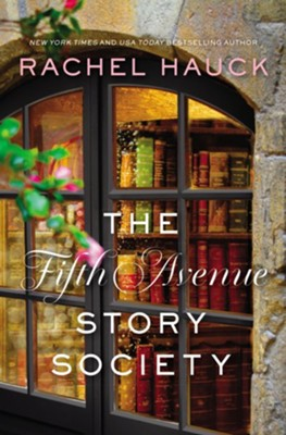 Fifth Avenue Story Society  -     By: Rachel Hauck
