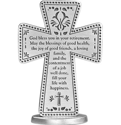God Bless You in Your Retirement Standing Cross