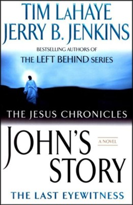 John's Story, Jesus Chronicles Series #1   -     By: Tim LaHaye, Jerry B. Jenkins