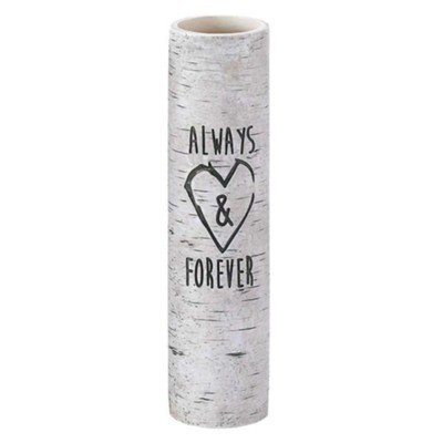 Always and Forever Vase  -