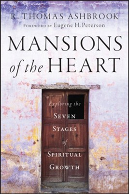 Mansions of the Heart: Exploring the Seven Stages of Spiritual Growth - eBook  -     By: R. Thomas Ashbrook
