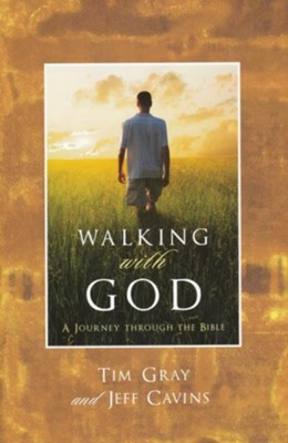 Walking with God: A Journey Through the Bible   -     By: Jeff Cavins, Tim Gray
