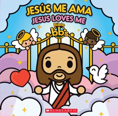Jes&#250s me ama, Jesus Loves Me Spanish  -     By: Scholastic