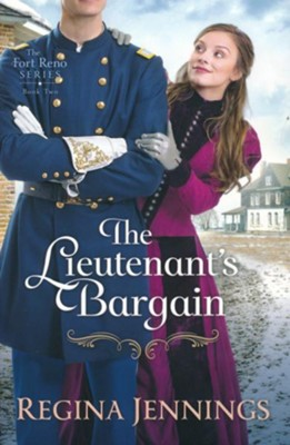 The Lieutenant's Bargain #2  -     By: Regina Jennings
