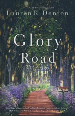 Glory Road  -     By: Lauren K. Denton
