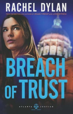 Breach of Trust #3  -     By: Rachel Dylan