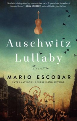 Auschwitz Lullaby  -     By: Mario Escobar