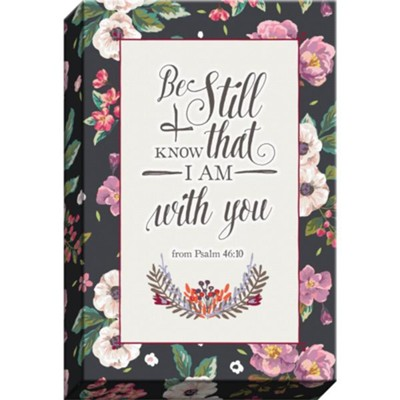 Be Still and Know Canvas Art  -