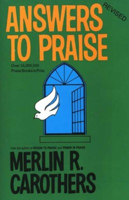 Answer to Praise   -     By: Merlin R. Carothers