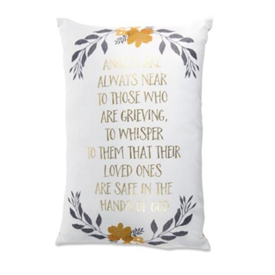 Angels Are Always Near Pillow  -