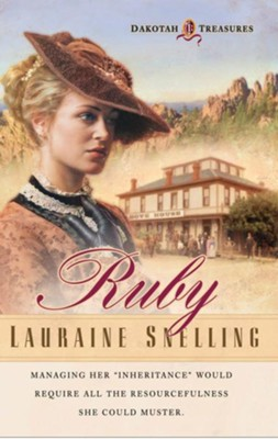 Ruby, Dakotah Treasure Series #1   -     By: Lauraine Snelling