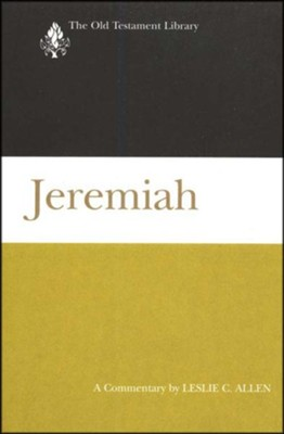 Jeremiah: Old Testament Library [OTL] (Hardcover)   -     By: Leslie C. Allen