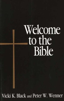 Welcome to the Bible  -     By: Vicki K. Black, Peter Wenner