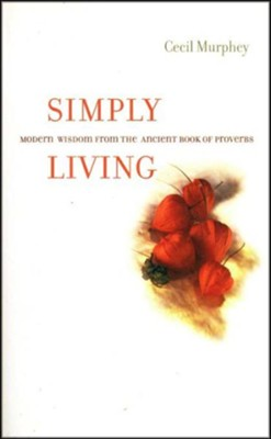 Simply Living                                            -     By: Cecil Murphey