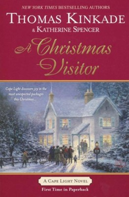 A Christmas Visitor, Cape Light Series #8   -     By: Thomas Kinkade