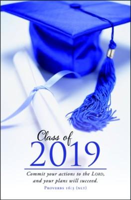Class of 2019 (Proverbs 16:3, NLT) Bulletins, 100