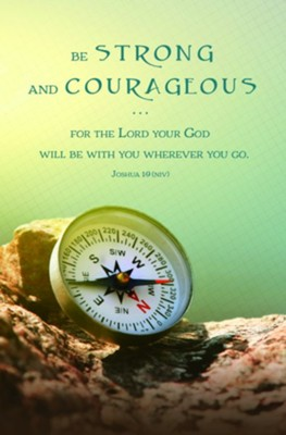 Be Strong and Courageous (Joshua 1:9, NIV) Bulletins, 100   -