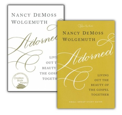 Adorned: Living Out the Beauty of the Gospel Together (Book & Study Guide)   -     By: Nancy DeMoss Wolgemuth