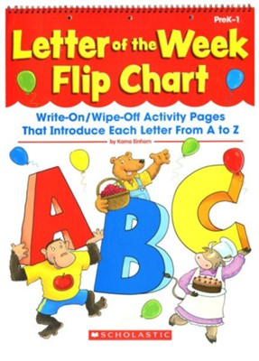 Letter of the Week Flip Chart: Write-On/Wipe-Off Activity Pages That Introduce Each Letter From A to Z  -     By: Kama Einhorn