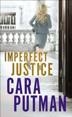 Imperfect Justice  -     By: Cara Putman